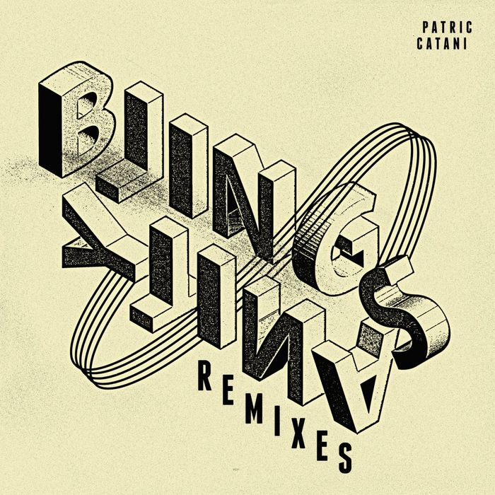 CATANI, Patric - Blingsanity(remixes)