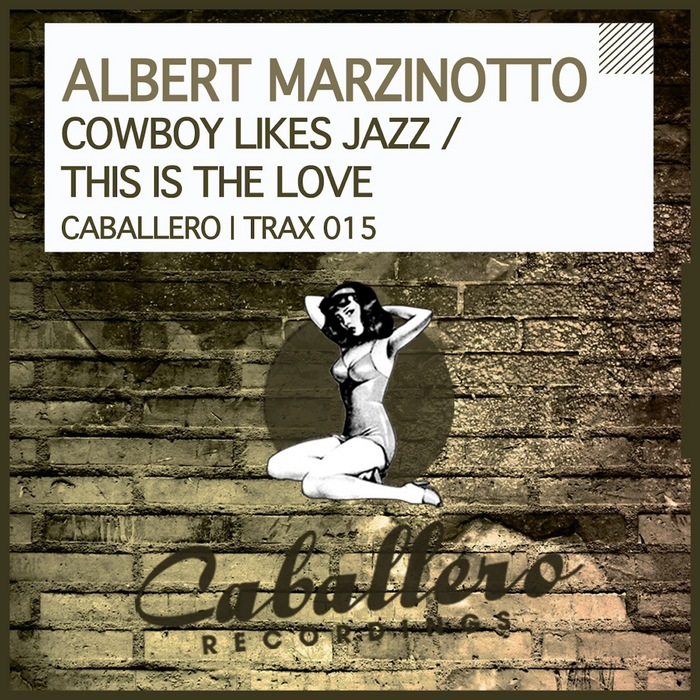 MARZINOTTO, Albert - Cowboy Likes Jazz/This Is The Love