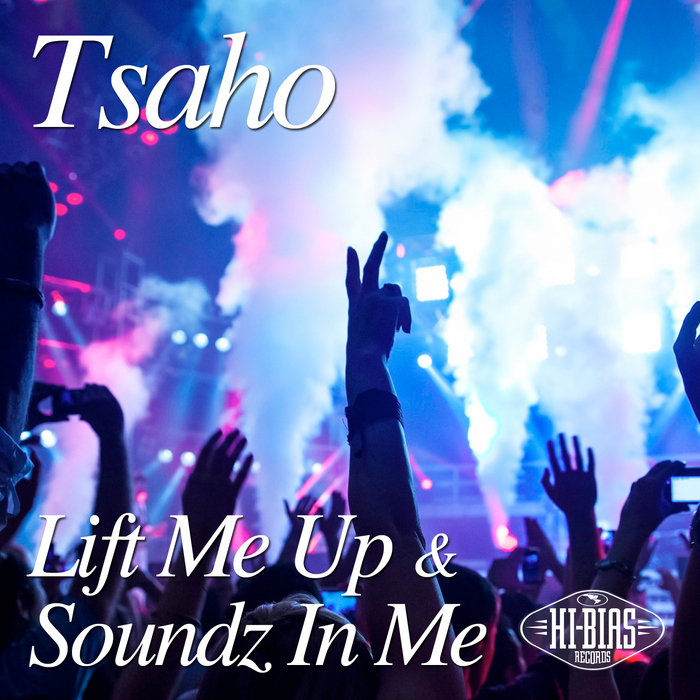 TSAHO - Lift Me Up & Soundz In Me