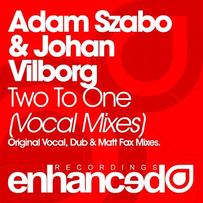 SZABO, Adam/JOHAN VILBORG feat JOHNNY NORBERG - Two To One: Remixes