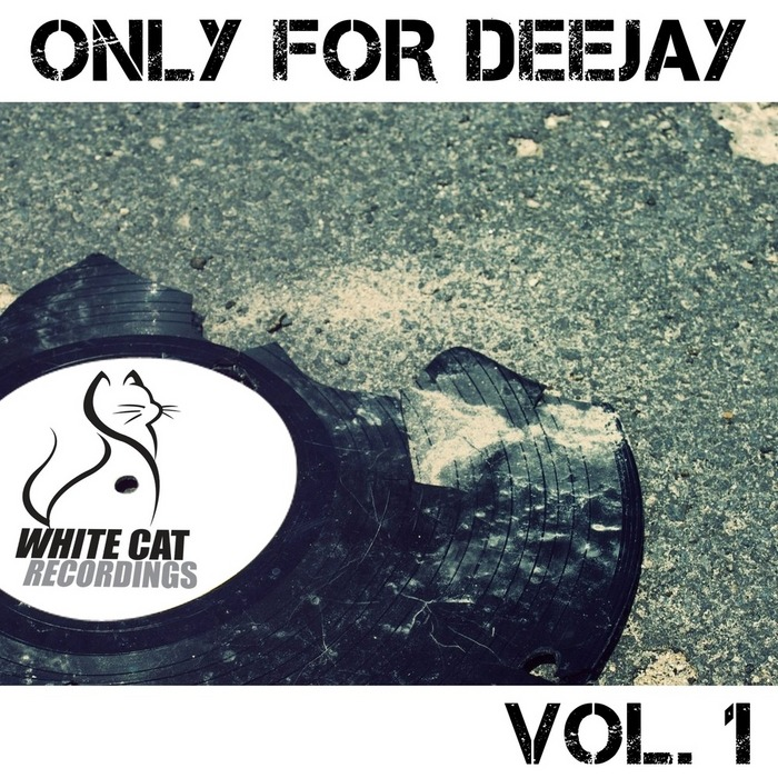 VARIOUS - Only For Deejay Vol 1