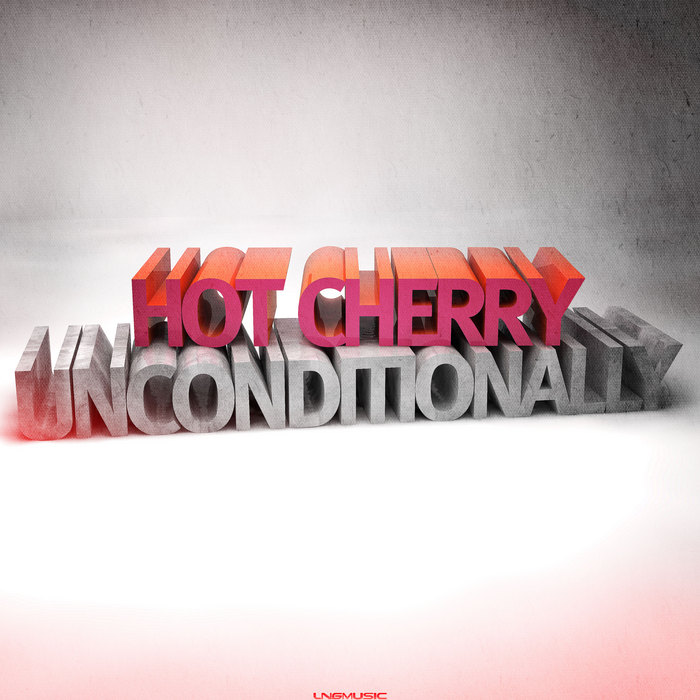 HOT CHERRY - Unconditionally