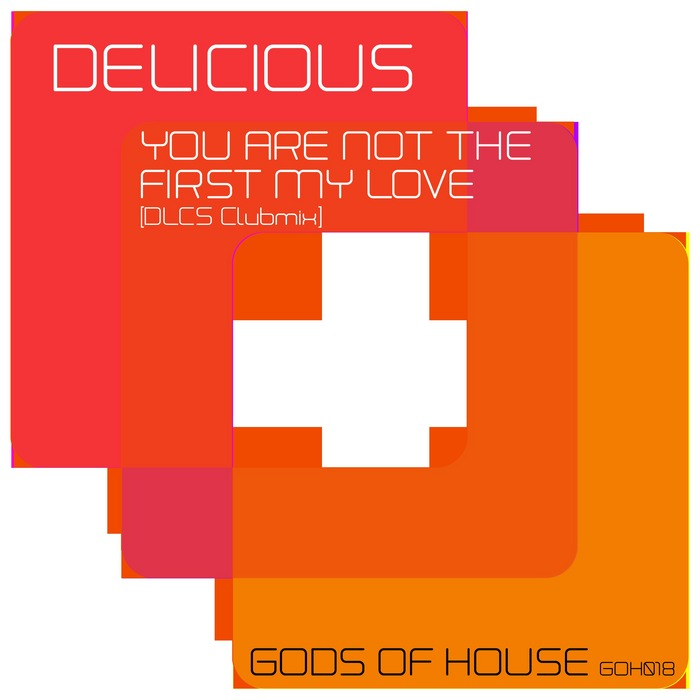 DELICIOUS - You Are Not The First My Love