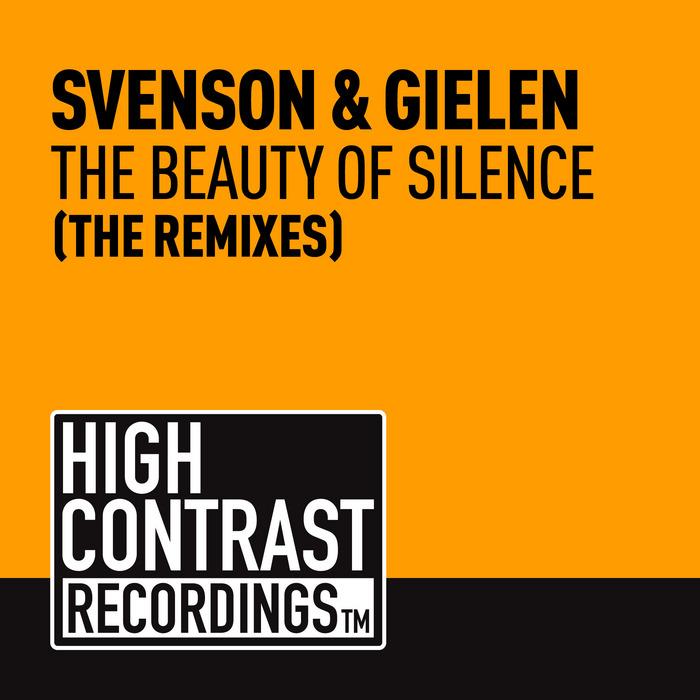 SVENSON/GIELEN - The Beauty Of Silence (remixes)