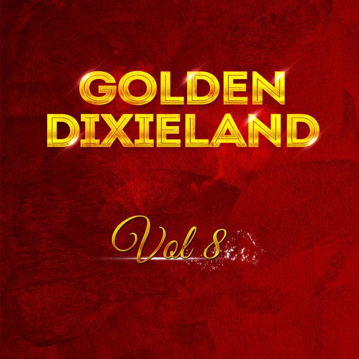 VARIOUS - Golden Dixieland Vol 8