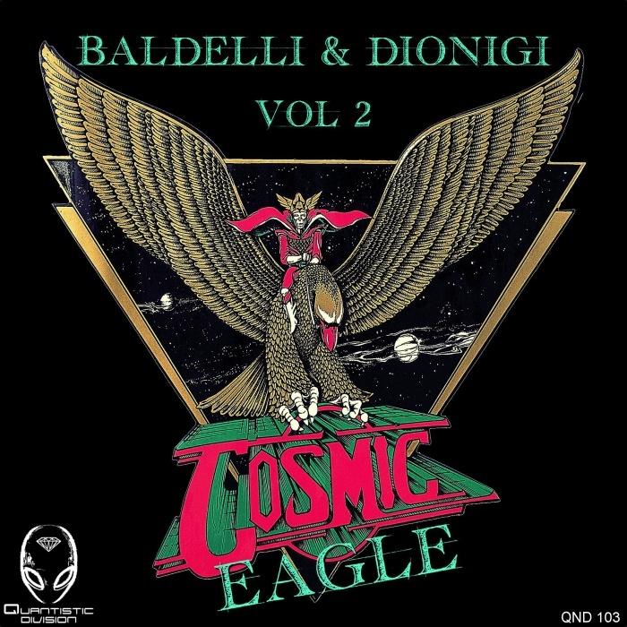 BALDELLI/DIONIGI - Cosmic Eagle Vol 2