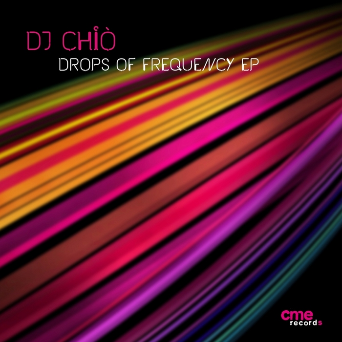 DJ CHIO - Drops Of Frequency EP