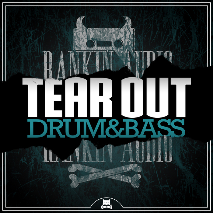 RANKIN AUDIO - Tear Out Drum & Bass (Sample Pack WAV)