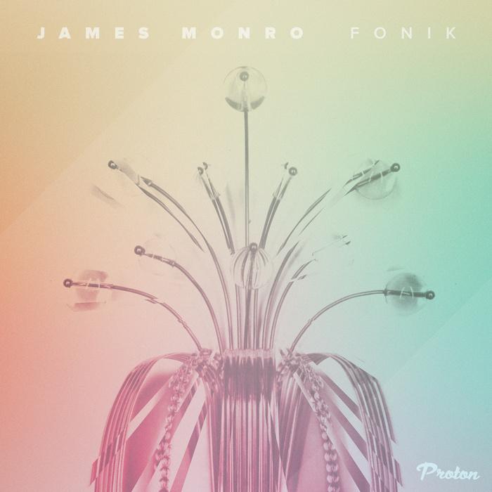 JAMES MONRO - Fonik