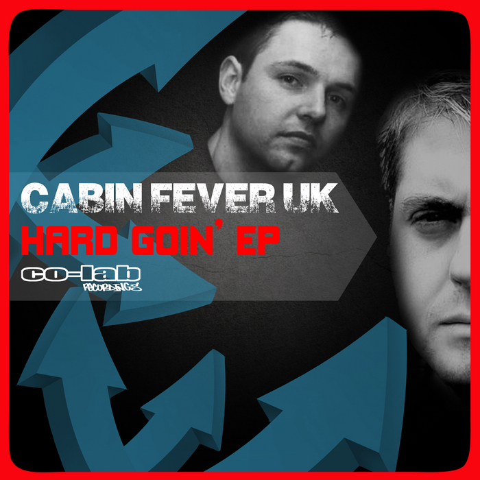 CABIN FEVER UK - Hard Goin EP