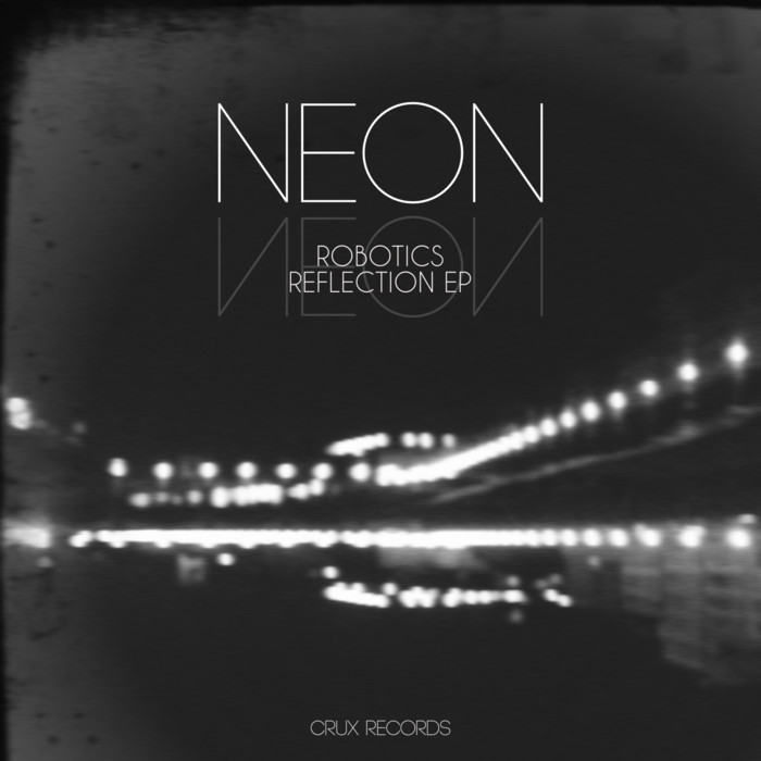 NEON - Robotics Reflection EP