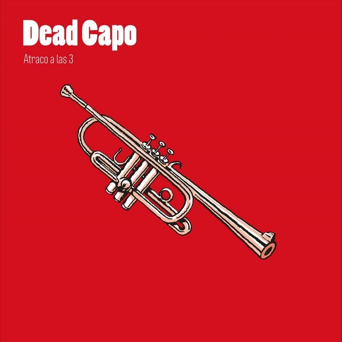 DEAD CAPO - Atraco A Las 3