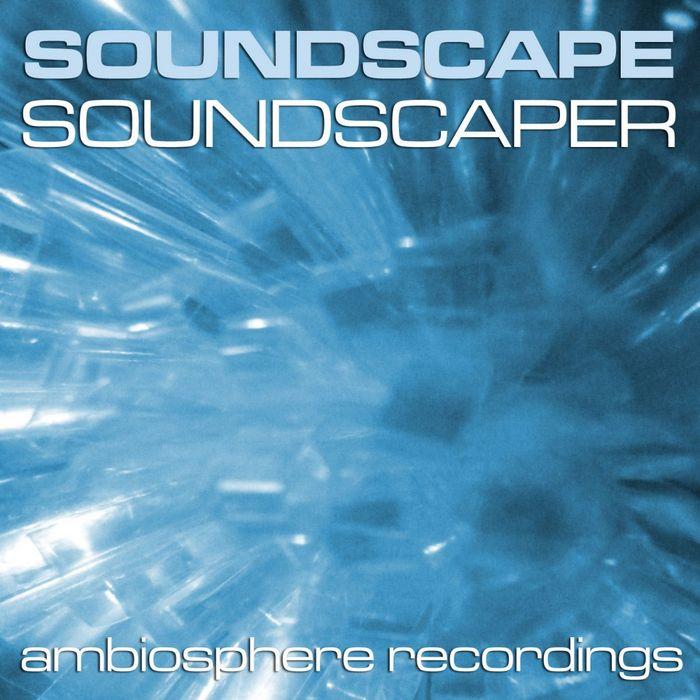 SOUNDSCAPE - Soundscaper