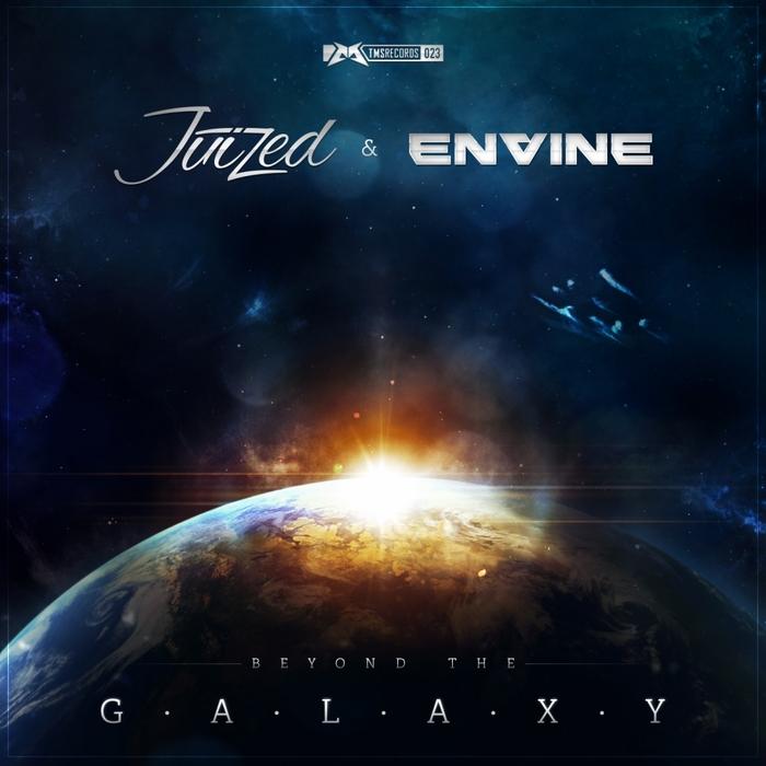 JUIZED/ENVINE - Galaxy
