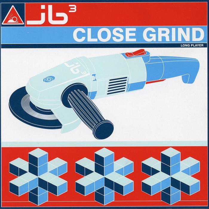JB3 - Close Grind