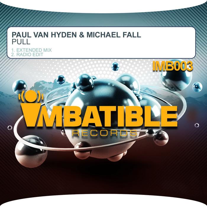 PAUL VAN HYDEN/MICHAEL FALL - Pull