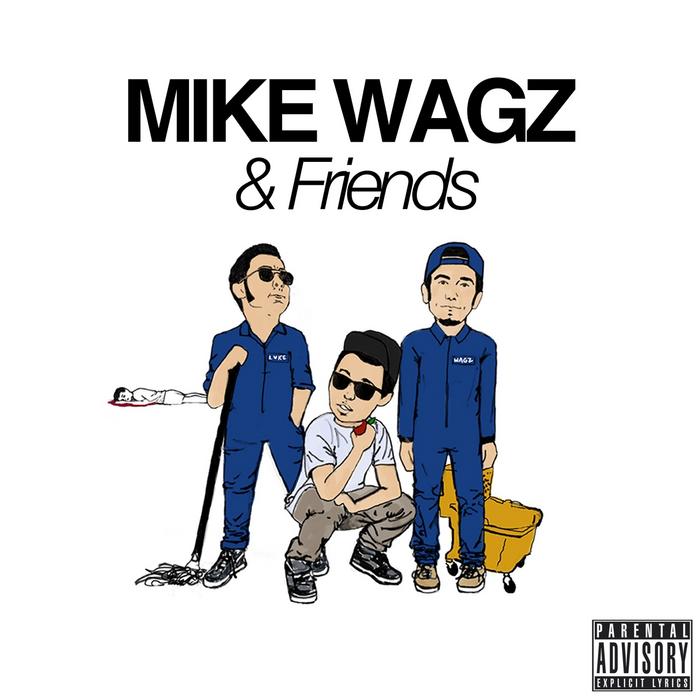 WAGZ, Mike - Mike Wagz & Friends