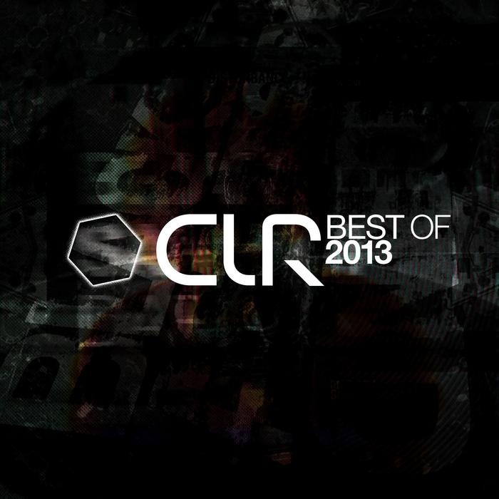 VARIOUS - CLR - Best Of 2013