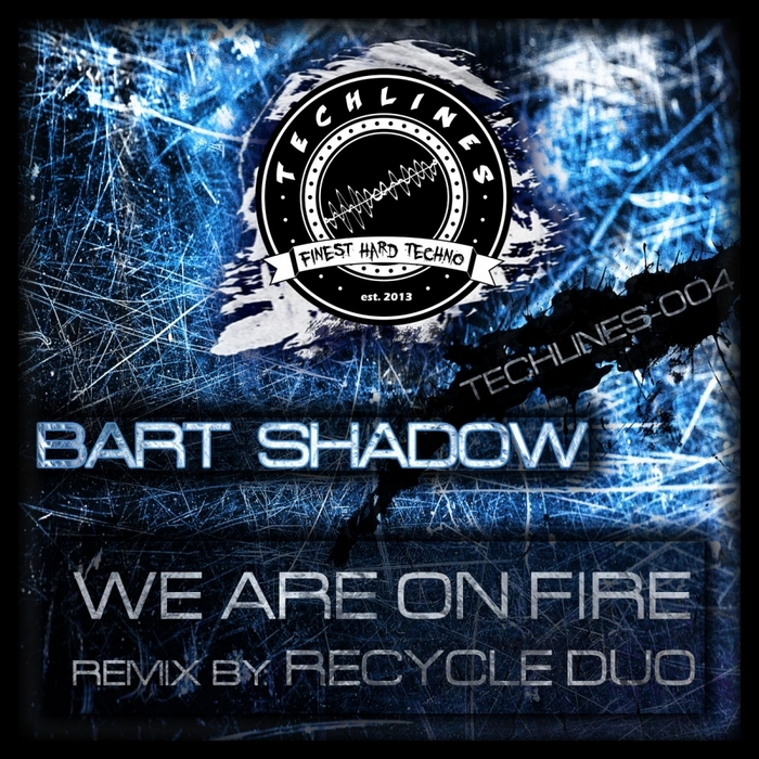 SHADOW, Bart - We Are On Fire