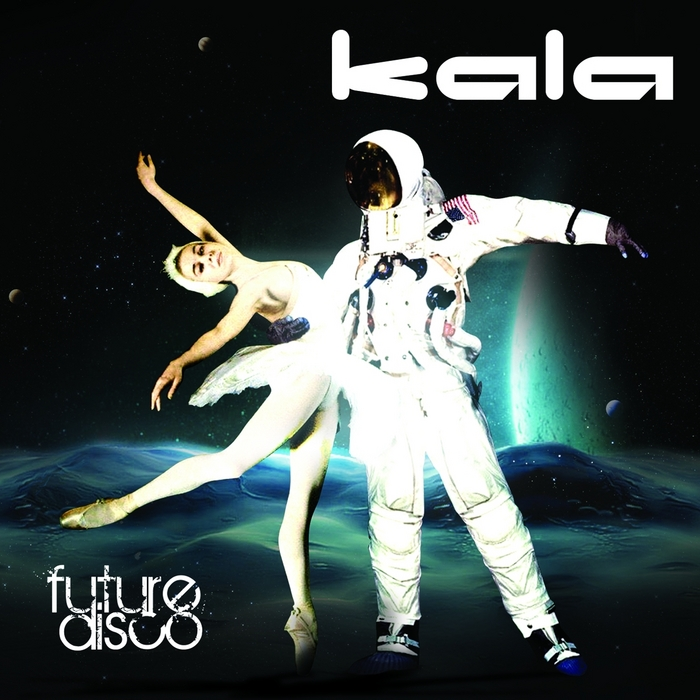 KALA - Future Disco