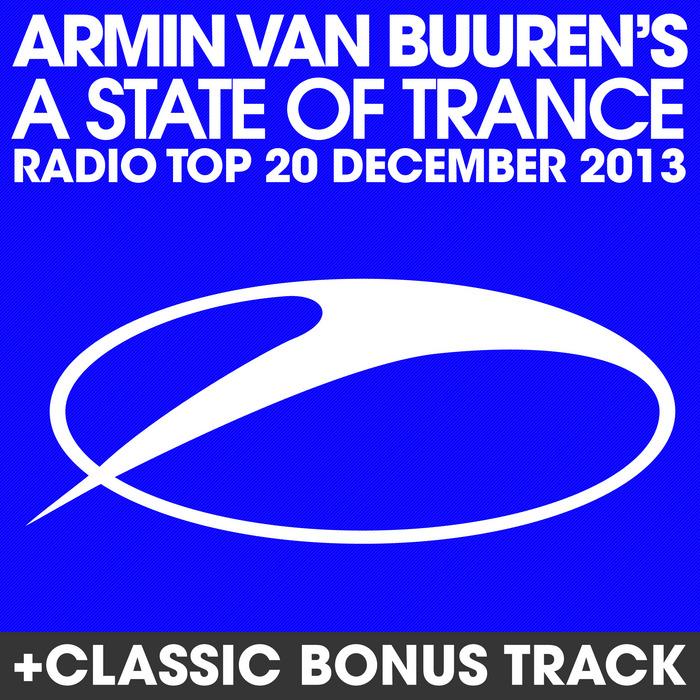 VARIOUS - Armin Van Buuren's A State Of Trance: Radio Top 20 December 2013 (Including Classic Bonus Track)