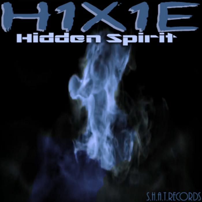 H1X1E - Hidden Spirit