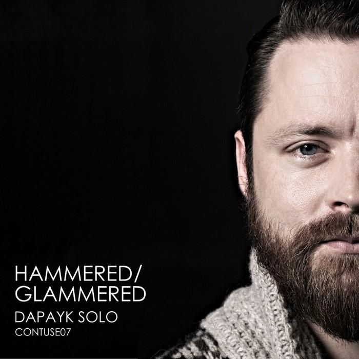 SOLO, Dapayk - Hammered/Glammered
