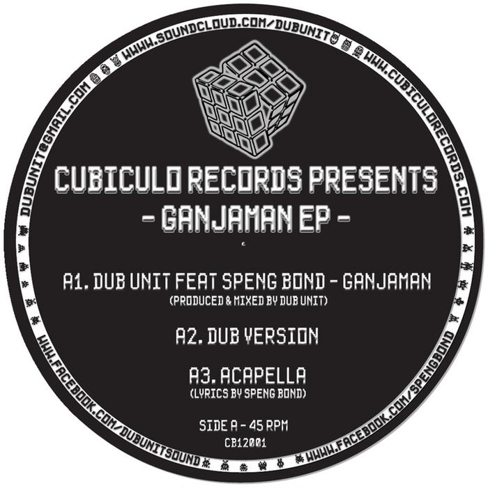 DUB UNIT feat SPENG BOND - Ganjaman EP