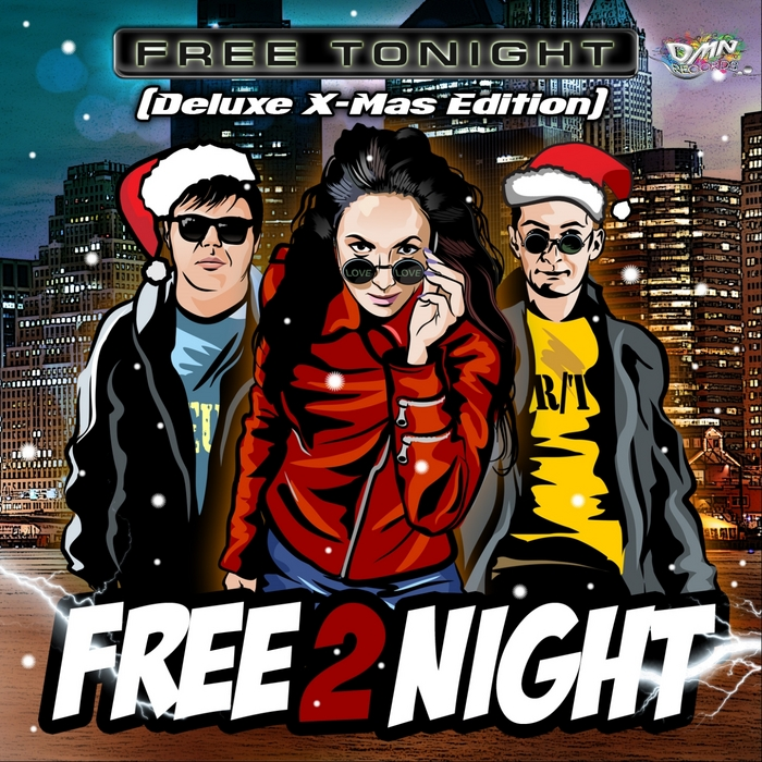 FREE 2 NIGHT - Free Tonight (Deluxe X-Mas Edition)