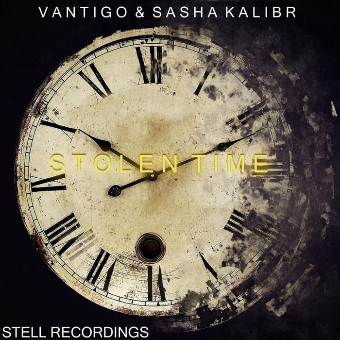VANTIGO/SASHA KALIBR - Stolen Time