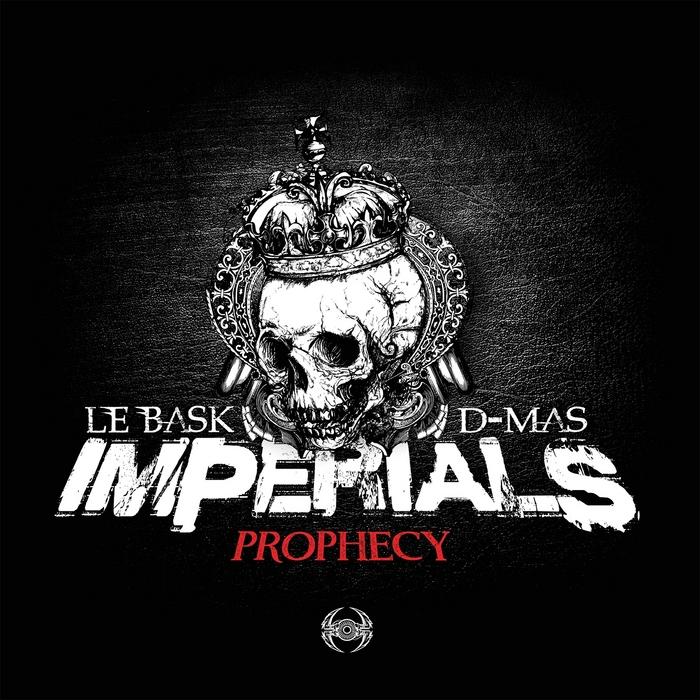 IMPERIALS/LE BASK/D MAS - Prophecy