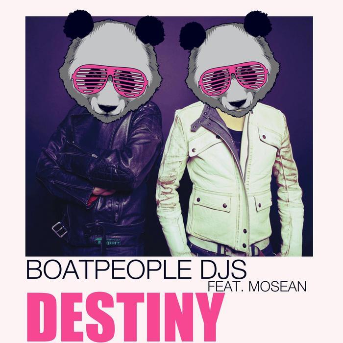 BOATPEOPLE DJS feat MOSEAN - Destiny