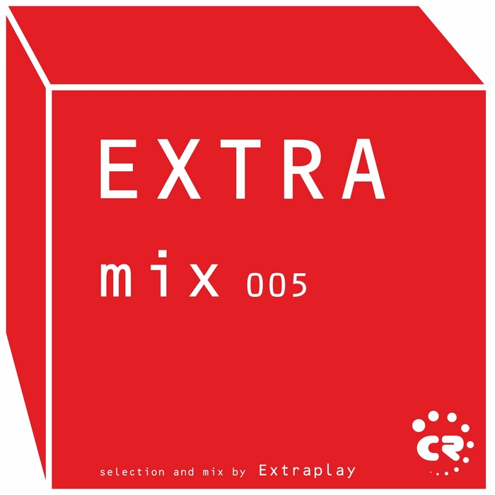 EXTRAPLAY/VARIOUS - Extramix 005 - Selection & Mix By Extraplay