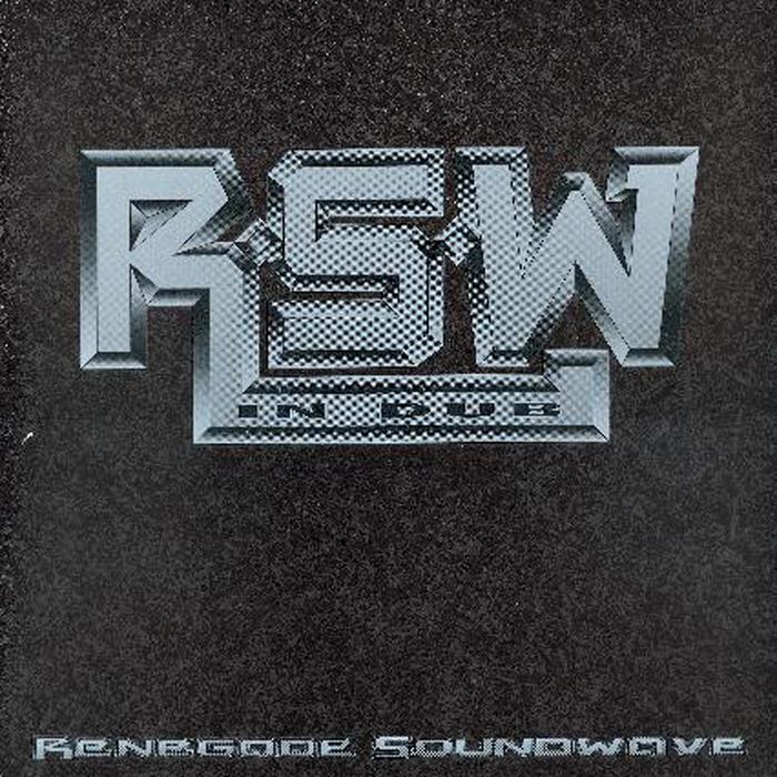 RENEGADE SOUNDWAVE - In Dub