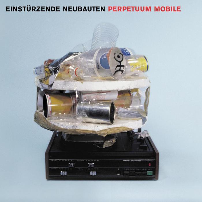 EINSTARRZENDE NEUBAUTEN - Perpetuum Mobile