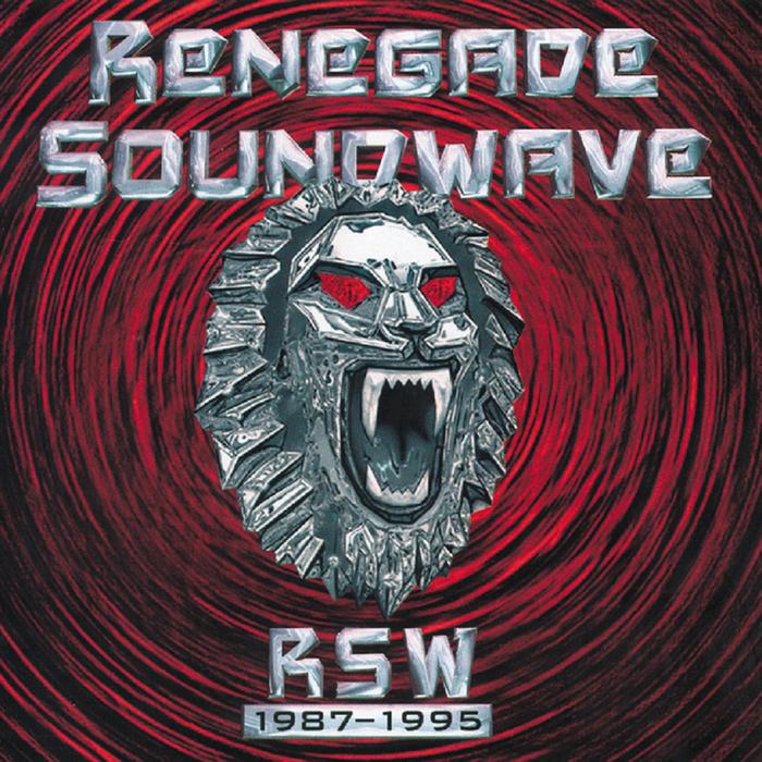 RENEGADE SOUNDWAVE - RSW 1987-1995