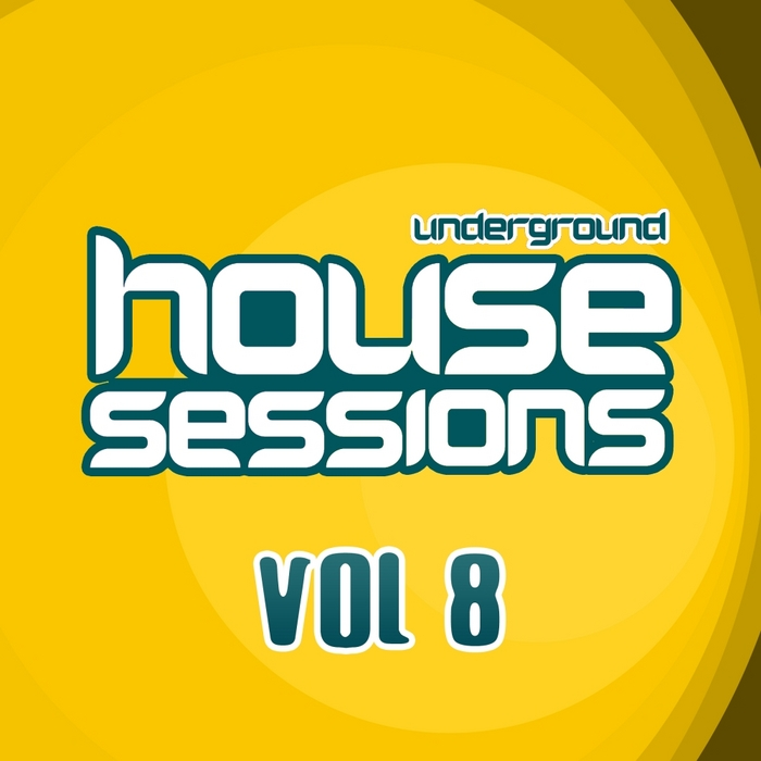 VARIOUS - Underground House Sessions Vol 8
