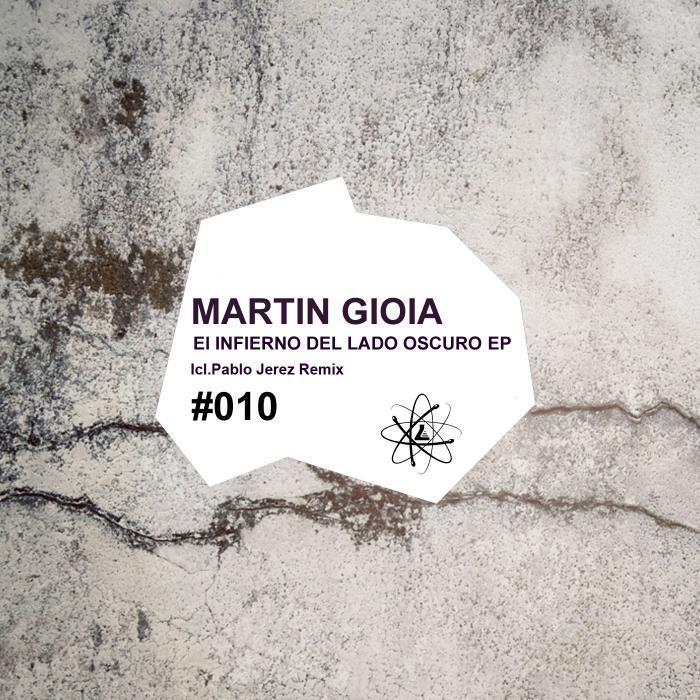 GIOIA, Martin - El Infierno Del Lado Oscuro