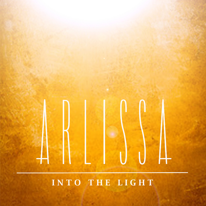 ARLISSA - Into The Light