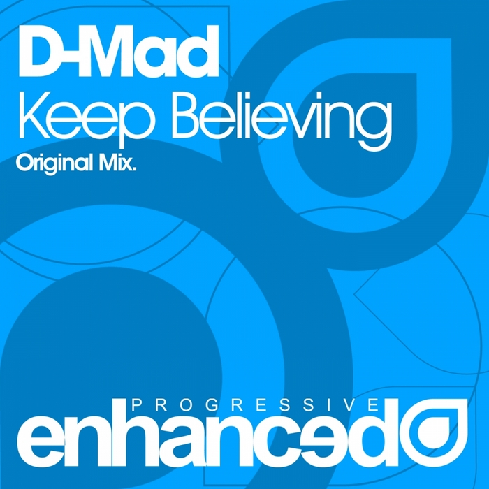 D MAD - Keep Believing