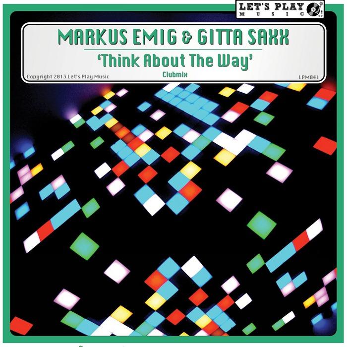 EMIG, Markus/GITTA SAXX - Think About The Way