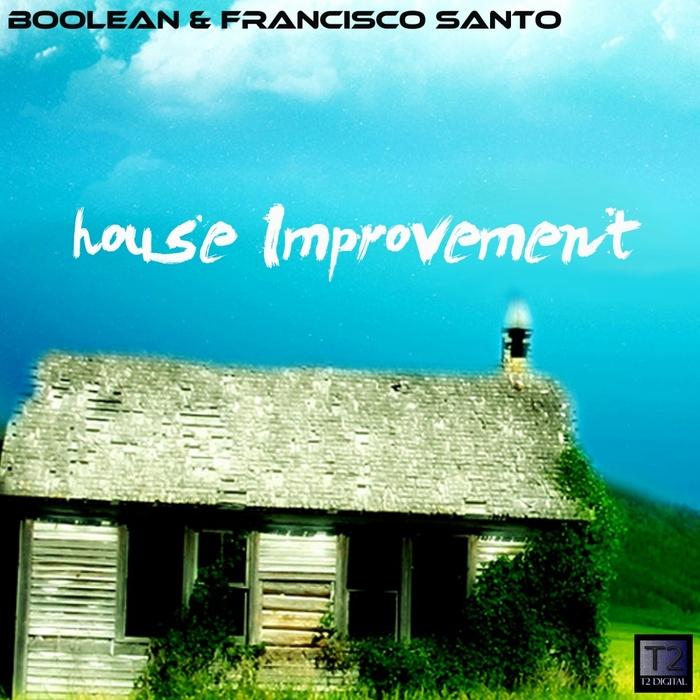 BOOLEAN/FRANCISCO SANTO - House Improvement