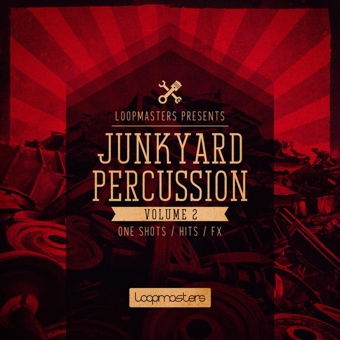 LOOPMASTERS - Junkyard Percussion Vol 2 (Sample Pack WAV/APPLE/LIVE/REASON)