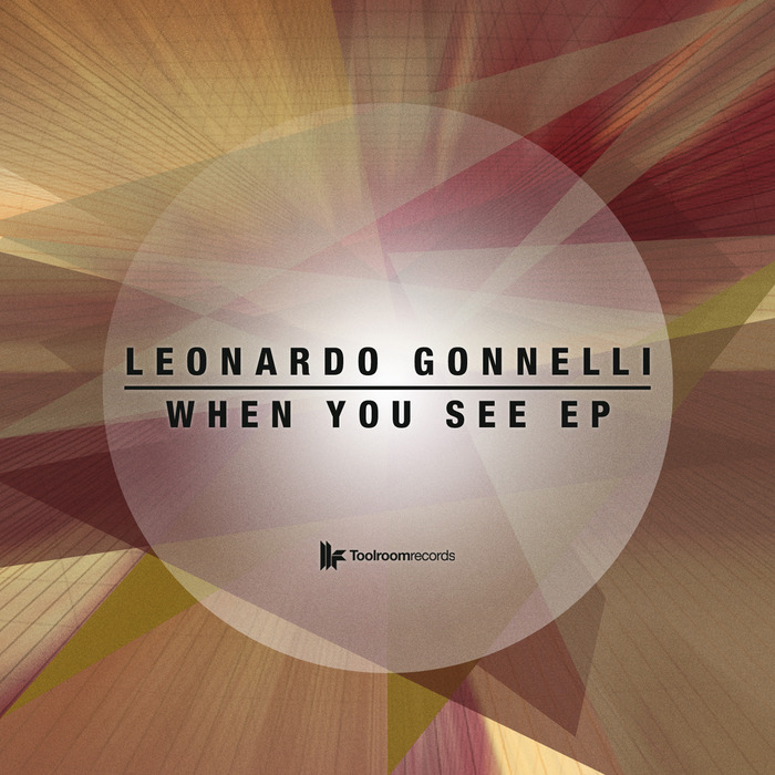 LEONARDO GONNELLI - When You See EP