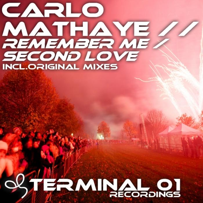 MATHAYE, Carlo - Remember Me/Second Love