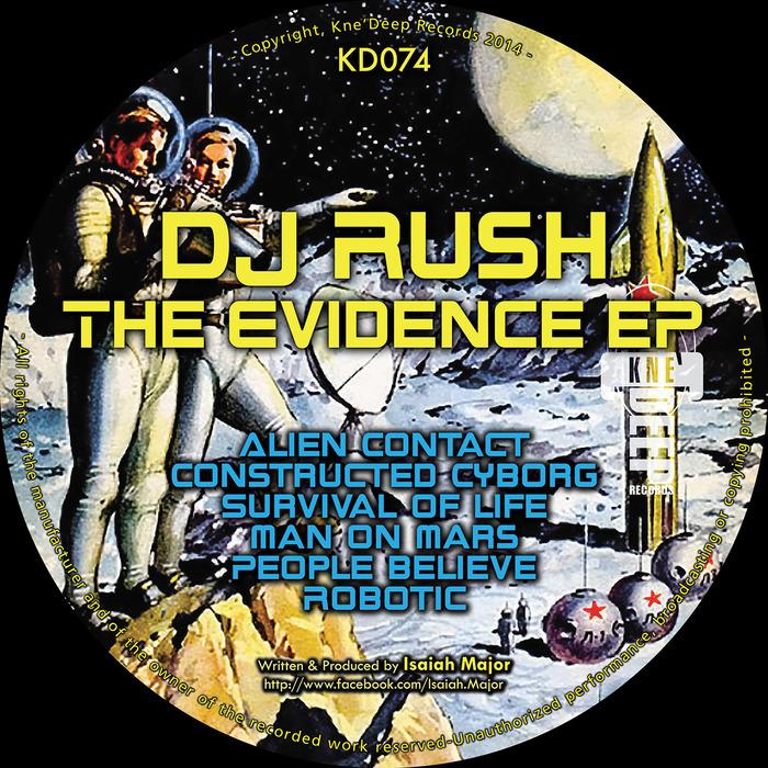 DJ RUSH - The Evidence EP
