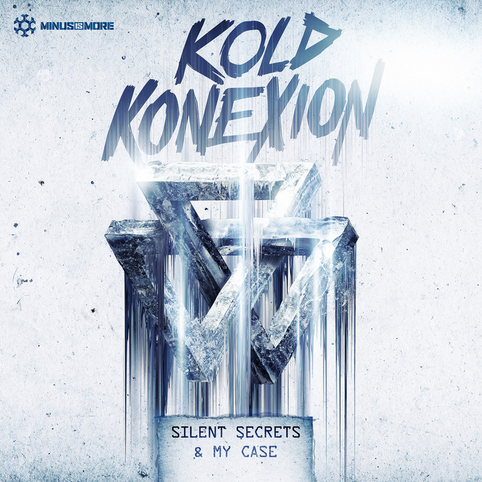 KOLD KONEXION - Silent Secrets & My Case