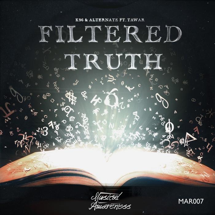 K96/ALTERNATE feat TAWAR - Filtered Truth