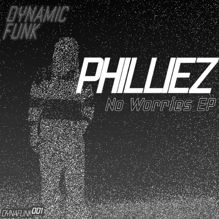 PHILLIEZ - No Worries EP