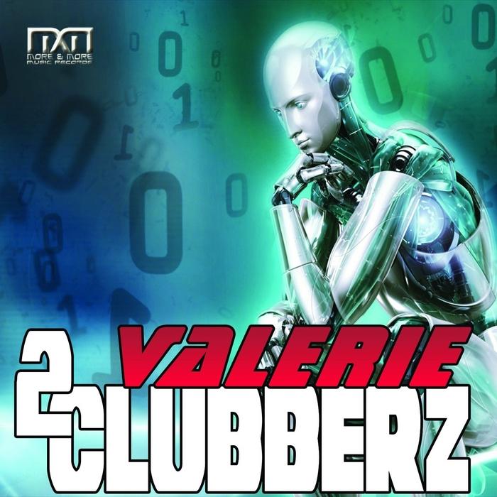 2CLUBBERZ - Valerie
